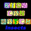 Kids Can Match Insects
