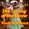 Study Reference The Taming of the Shrew