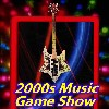 The 2000s Music Game Show
